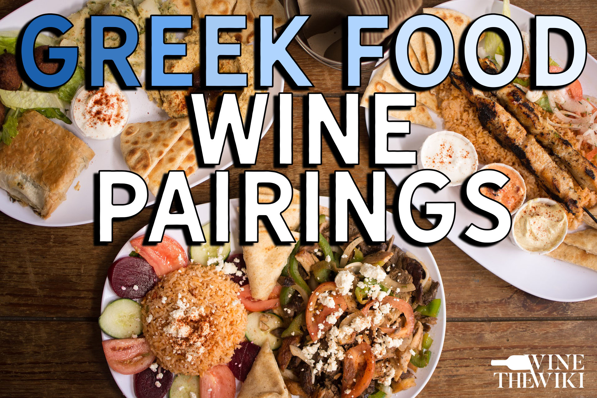 Wine With Greek Food: Six Ideas For Dinner